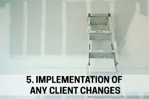 5. Implementation of Any Client Changes